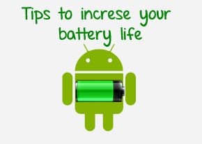 Tips to save your battery life on Android devices.