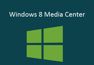 Windows 8 Media Center Free